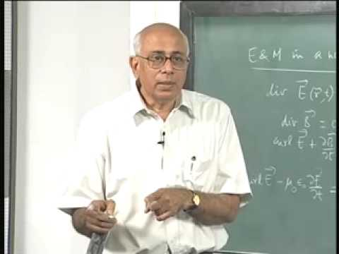 Mod-01 Lec-08 Summary of classical electromagnetism