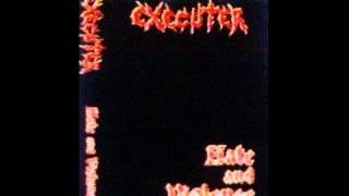 EXECUTER - Hate and Violence FULL DEMO (1988)