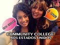 COMMUNITY COLLEGE NOS ESTADOS UNIDOS É CARO? COMO APLICAR?  | #ColaNaDani