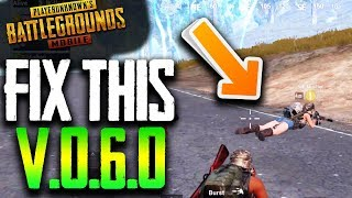 PUBG Mobile NEEDS TO FIX THIS in Update v0.6.0 ...CHEATERS!!