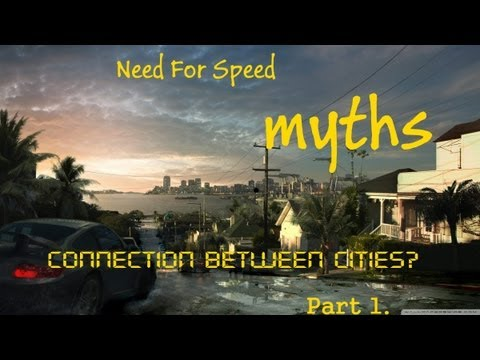 Need For Speed Myths: Connection Between Cities Part 1