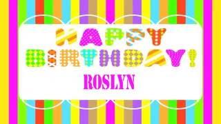 RoslynRozlyn Roslyn like Rozlyn   Wishes & Mensajes - Happy Birthday