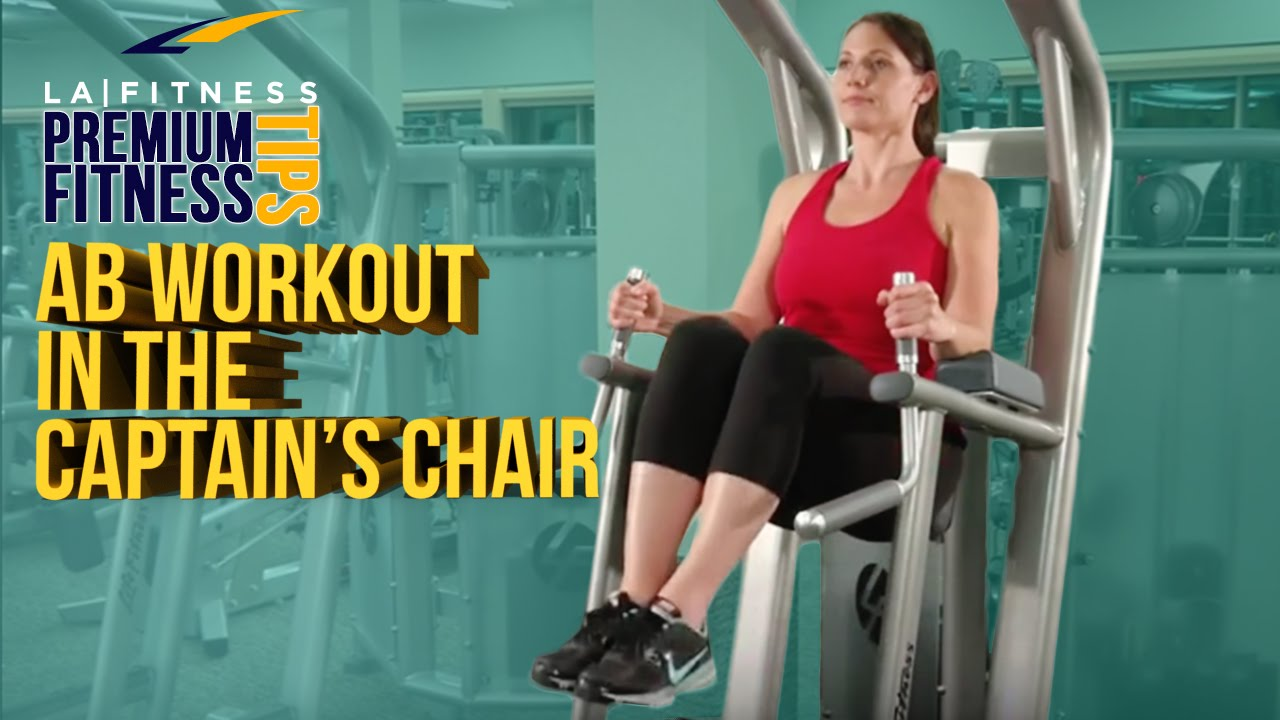 captains chair gym machine arm dining chairs learn an ab workout in the captain s la fitness tip youtube