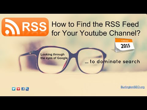 How to find the RSS Feed for Your Youtube Channel in 2015 Mp3