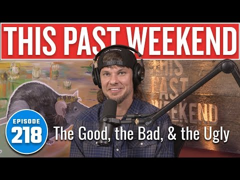 The Good the Bad & the Ugly  This Past Weekend w Theo Von 218