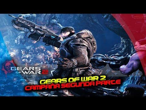 Gears of War 2 : Campaña 2da Parte