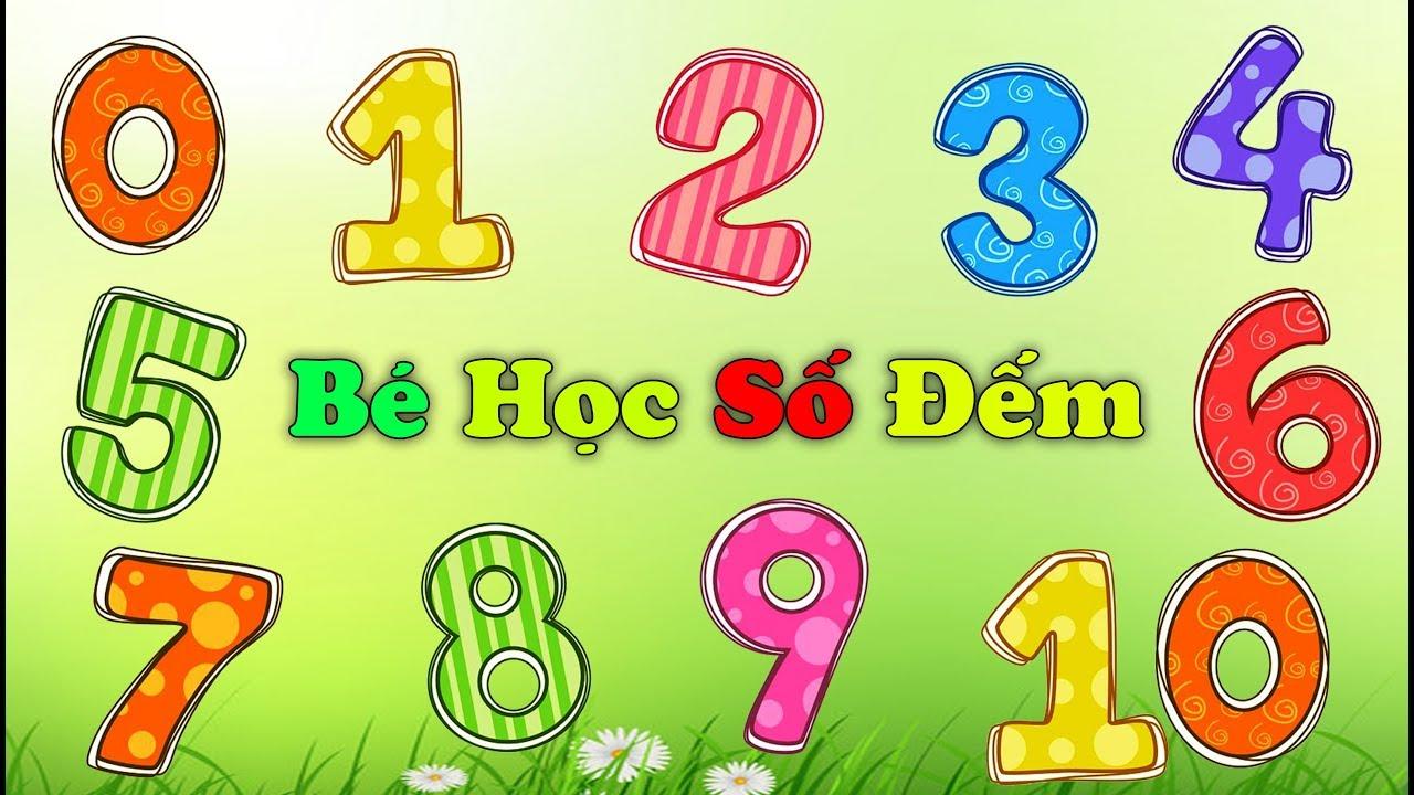 image Dạy bé học đếm số tiếng việt từ 0-10 | Số Gì Đây | Learning Numbers 1-10