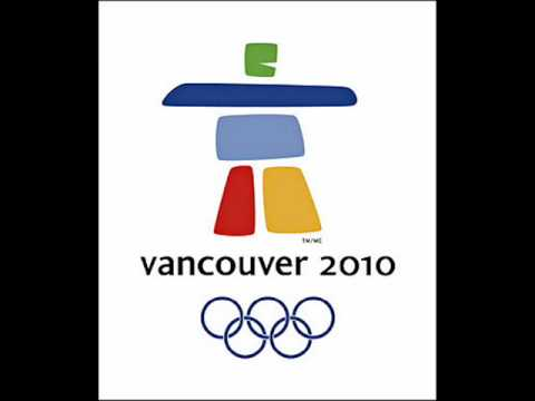 Vancouver 2010   Olympic Song I Believe