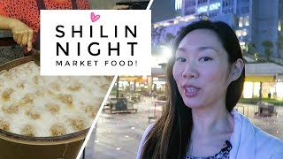 Shilin Night Market Food (士林夜市) | Taipei, Taiwan Vlog