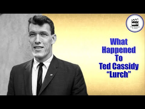 """What Happened To Ted Cassidy """"Lurch"""""""