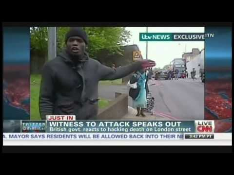 British soldier hacked to death in London, witness who filmed attackers speaks out (May 22, 2013) from YouTube · Duration:  3 minutes 39 seconds