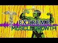 EXTREME MUSCLE GROWTH STIMULATION (Inhibit Myostatin Production & Testosterone/HGH Compression)