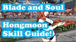 [Blade and Soul] All About Hongmoon Skills!