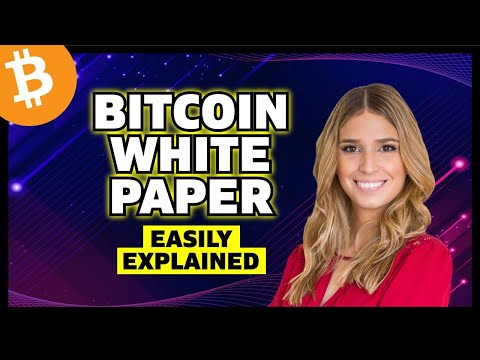 🚨 BITCOIN WHITE PAPER: EASILY EXPLAINED🚨 PART 1-  Get Educated! Bitcoin White Paper For Dummies!