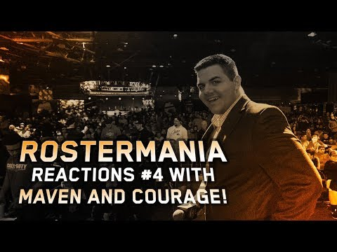 ROSTERMANIA REACTIONS EP. #4 - With Maven and CouRage!