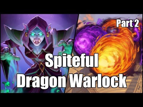 [Hearthstone] Spiteful Dragon Warlock (Part 2)