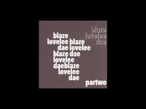 Blaze - Lovelee Dae (Eight Miles High Remix)