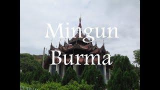 Mingun - Burma  (English Version)