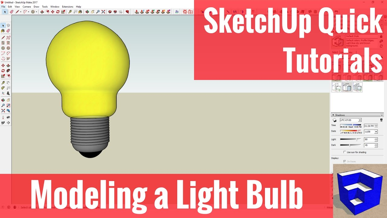 Modeling A Light Bulb In Sketchup With The Follow Me Tool