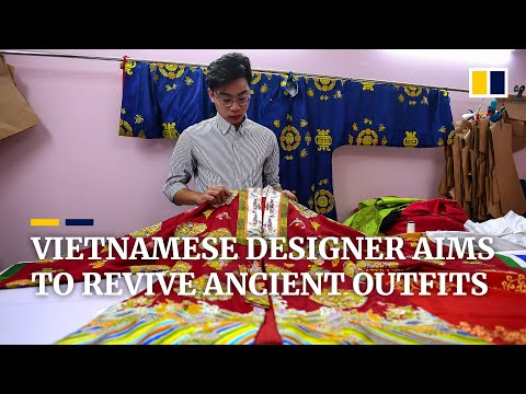 Vietnamese designer tries to bring country's ancient outfits back into fashion