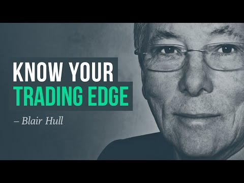 Know your trading edge—survive the game · Blair Hull interview