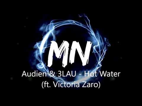 Audien & 3LAU - Hot Water (ft. Victoria Zaro) (Bass Boosted)