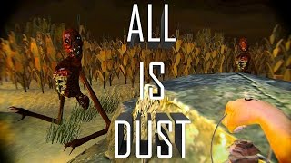 ALL IS DUST Gameplay Montage | Free to play Game on Steam | Horror Game | Walkthrough