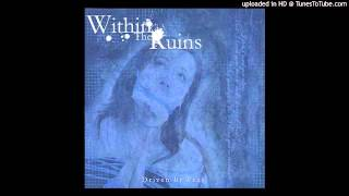 Within The Ruins - Fading Light