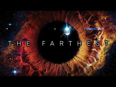 The Farthest 2017 Trailer