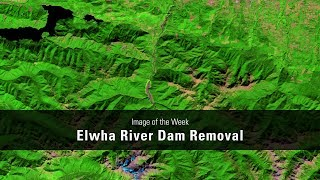 Elwha River Dam Removal, Washington