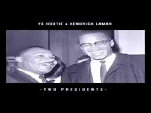 YG Hootie - Two Presidents Feat  Kendrick Lamar Official Song [Lyrics]