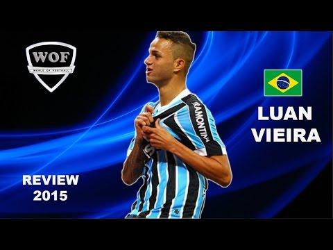 LUAN VIEIRA     Gremio   Goals, Skills, Assists   2015  (HD)