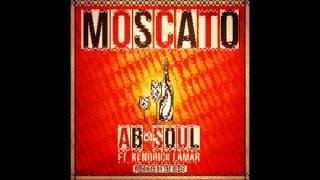 Ab Soul - Moscato (ft Kendrick Lamar)