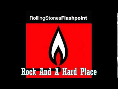 The Rolling Stones - Flashpoint - Rock And A Hard Place