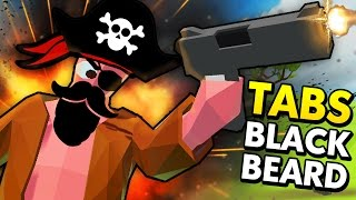 MIGHTY PIRATE WARS WITH BLACK BEARD IN TABS! (Totally Accurate Battle Simulator Funny Gameplay)