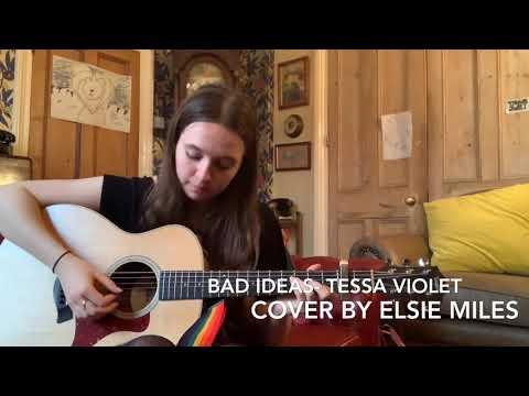 BAD IDEAS (Tessa Violet Cover)