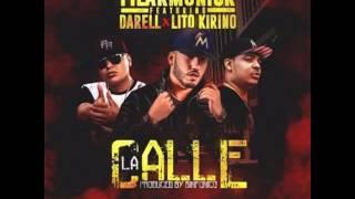 Filarmonick Ft Lito Kirino y Darell - La Calle