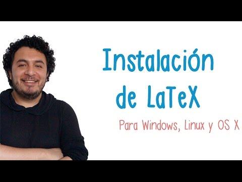 ¿Cómo Instalar LaTeX En Windows, Ubuntu Y OS X? - TIClass.com
