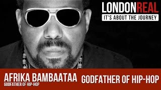 Afrika Bambaataa - Godfather of Hip Hop | London Real