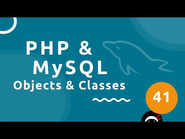 PHP Tutorial (& MySQL) #41 - Classes & Objects (part 1)