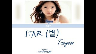 TAEYEON (태연) - Star (별) (OST 200 Pounds Beauty '미녀는 괴로워' ) Lyrics (Color Coded HAN|ROM|ENG)