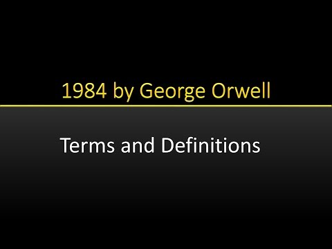 1984 by George Orwell Terms and Definitions