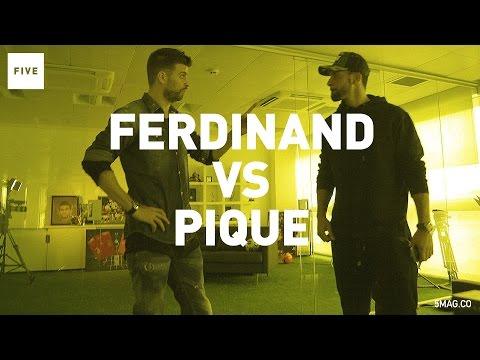 Gerard Pique vs Rio Ferdinand   TALKIN' TWO TOUCH