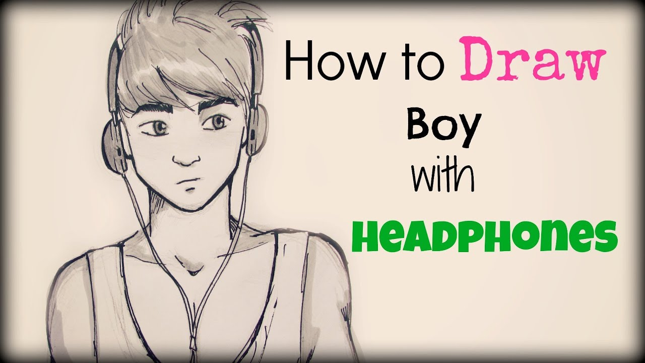 Black Bedrooms How To Draw A Boy With Headphones Come Disegnare Un