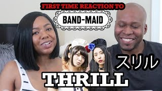 FIRST TIME REACTION TO BAND-MAID / Thrill(スリル)