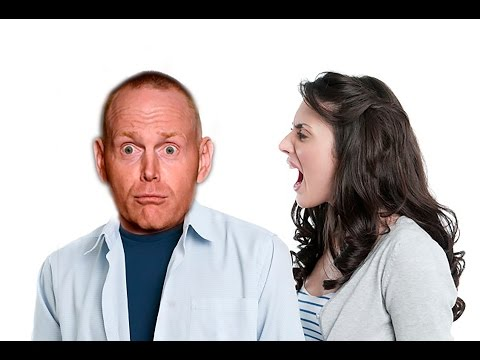 Bill Burr What women hate about men