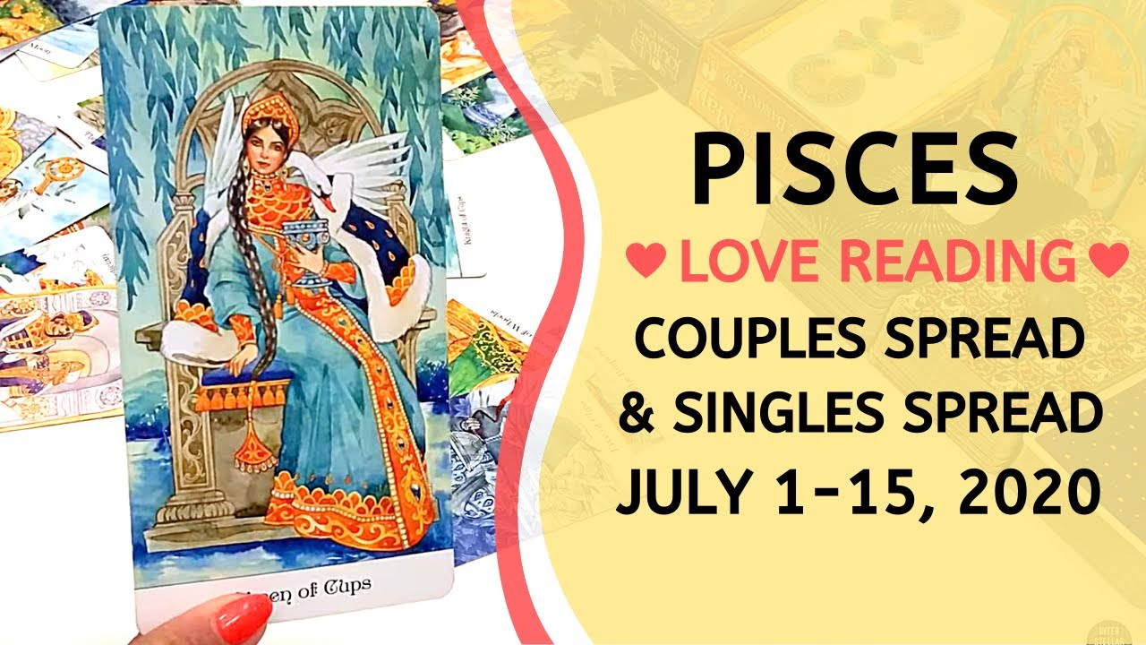 PISCES LOVE ❤️ ~ REGAINING WHAT WAS LOST + SINGLES READING ~ JULY 1-15, 2020 TAROT READING