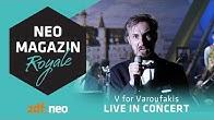 V for Varoufakis [LIVE] | NEO MAGAZIN ROYALE mit Jan Böhmermann - ZDFneo