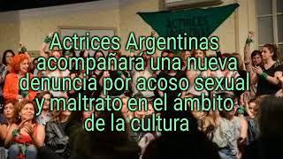 ACTRICES ARGENTINAS HARAN ESTE JUEVES UNA NUEVA DENUNCIA