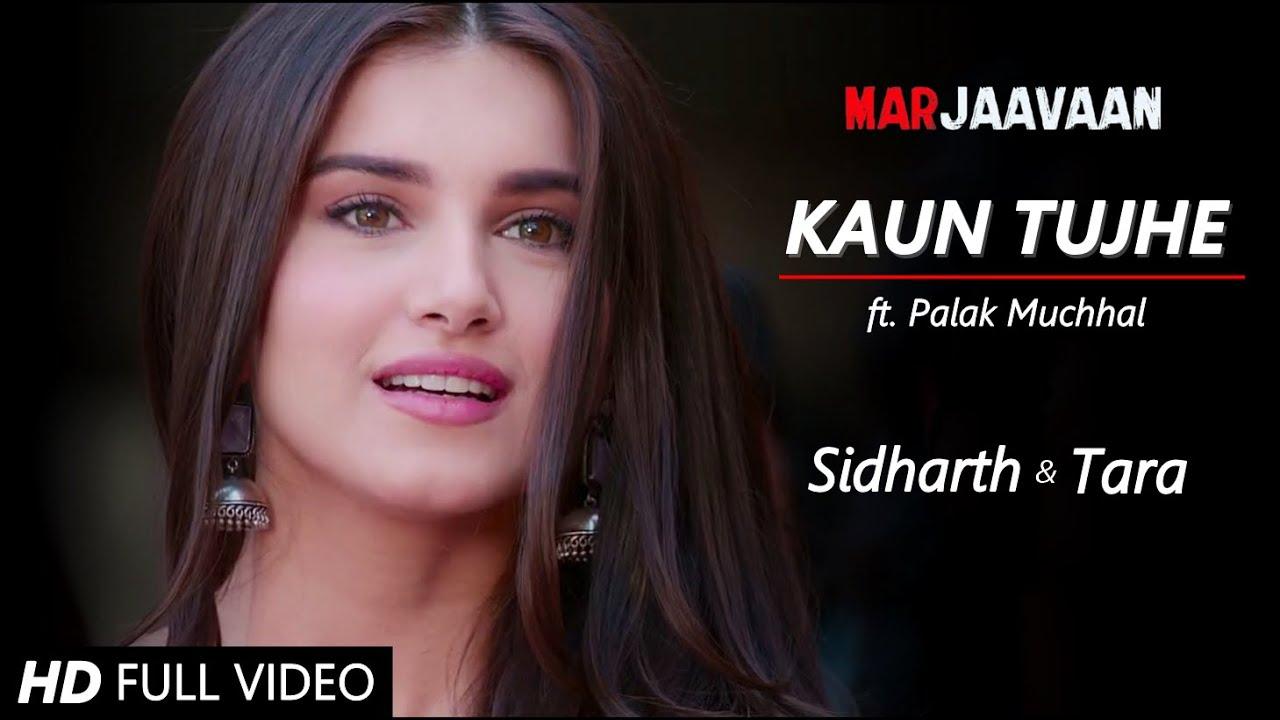 Download Kaun Tujhe - Sidharth Malhotra & Tara Sutaria | Marjaavaan | Raghu & Zoya | Palak Muchhal #SiTara VM